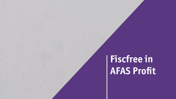 Fiscfree in AFAS Profit